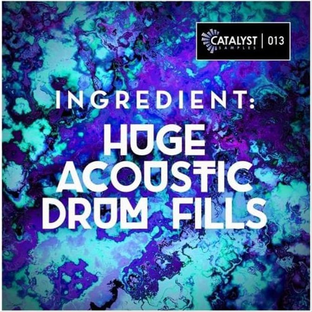 Catalyst_Samples_Ingredient_Huge_Acoustic_Drum_Fills_Sound_P