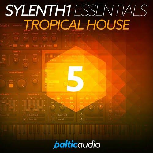 Sylenth1-Essentials-Vol-5-Tropical-House